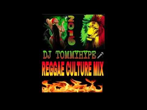 DJ TOMMY HYPE 2016 CULTURE MIX