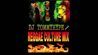 DJ TOMMY HYPE 2016 CULTURE MIX