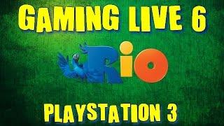 Rio PS3 - Gaming Live N°6