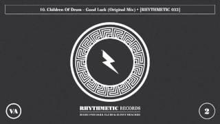 10. Children Of Drum - Good Luck (Original Mix) RH033VA2