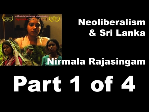 Neoliberalism and Sri Lanka's post war dilemmas Part 1 of 4