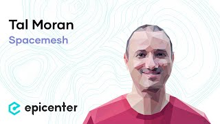 Tal Moran: Spacemesh – The Space-Time Consensus Blockchain (#291)