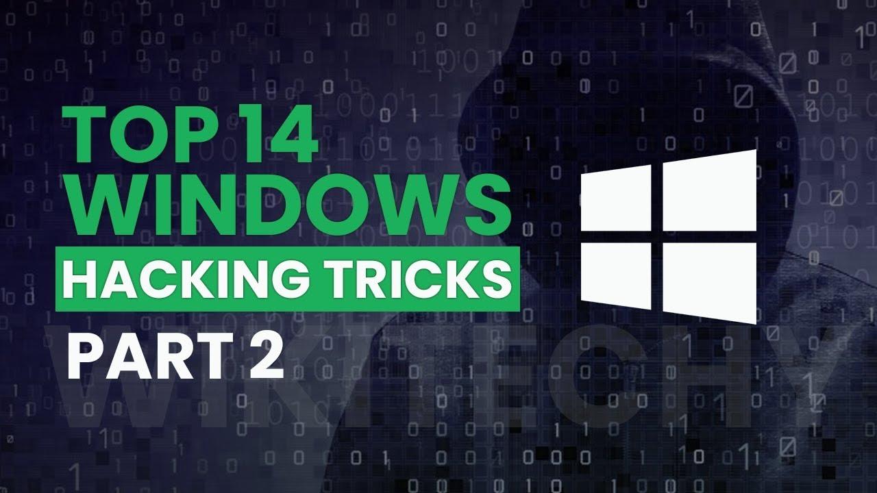 Top 14 Windows Tricks Part 2 - Hacking Tutorials
