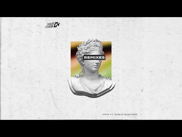 Carlos Herrera ft. Pablo Quintero - Arte (Artury Pepper Remix)