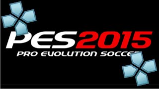PPSSPP | PES 2015 Gameplay | Download Link Updated