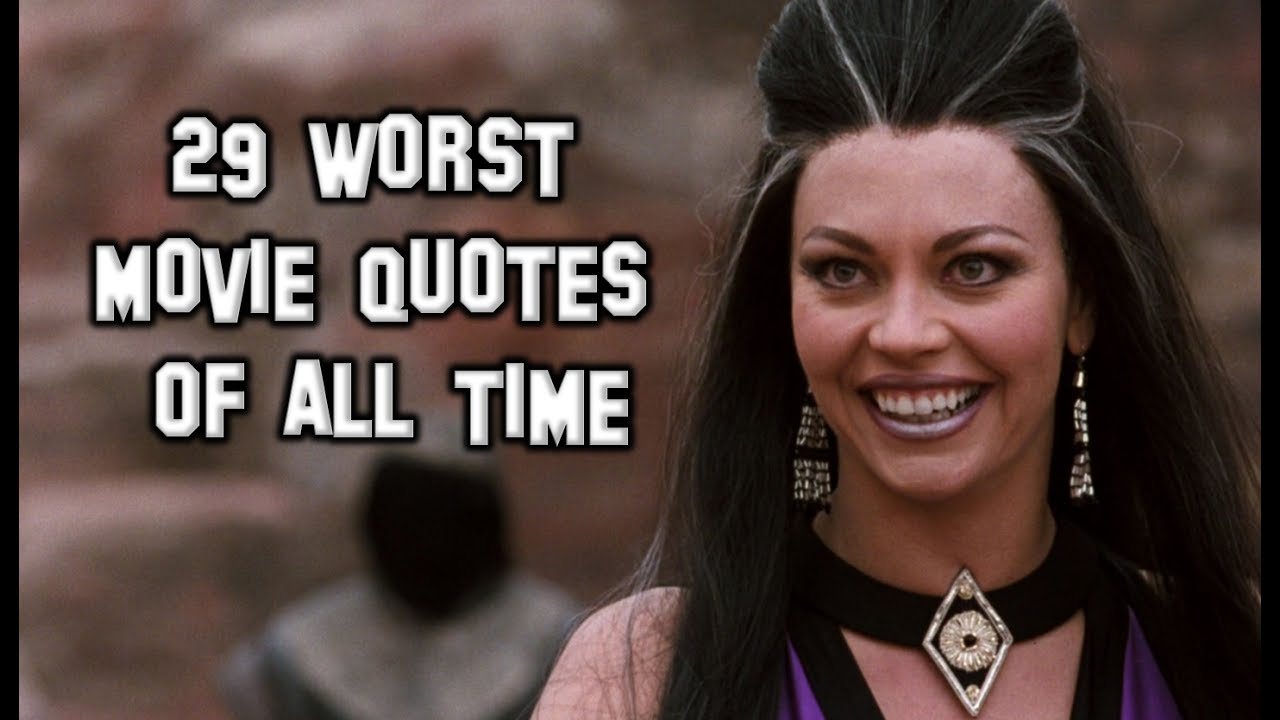 worst movie quotes of all time
