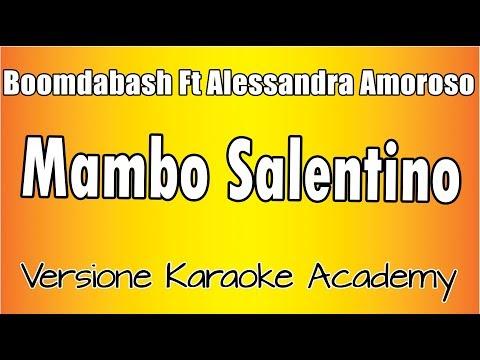 Karaoke Italiano - Boomdabash Ft Alessandra Amoroso - Mambo Salentino