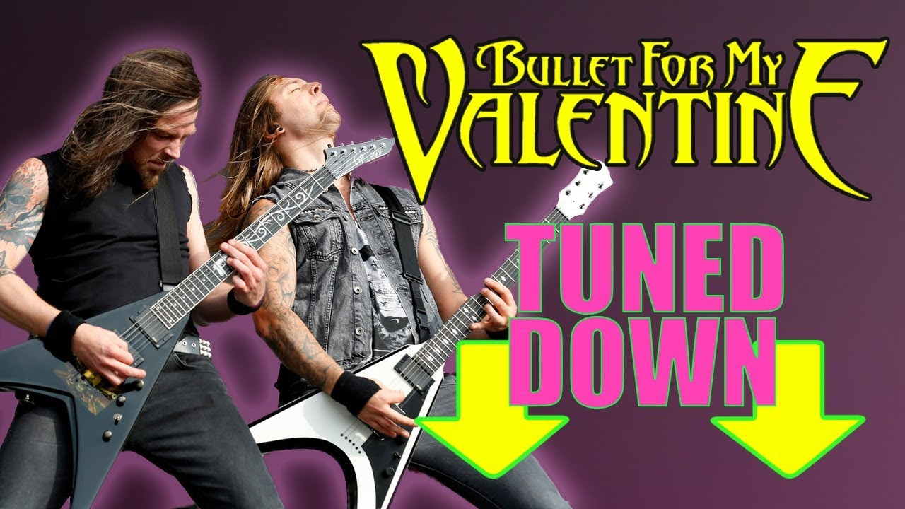 What If Bullet For My Valentine Tuned Down Drop Tuned Guitar Riffs