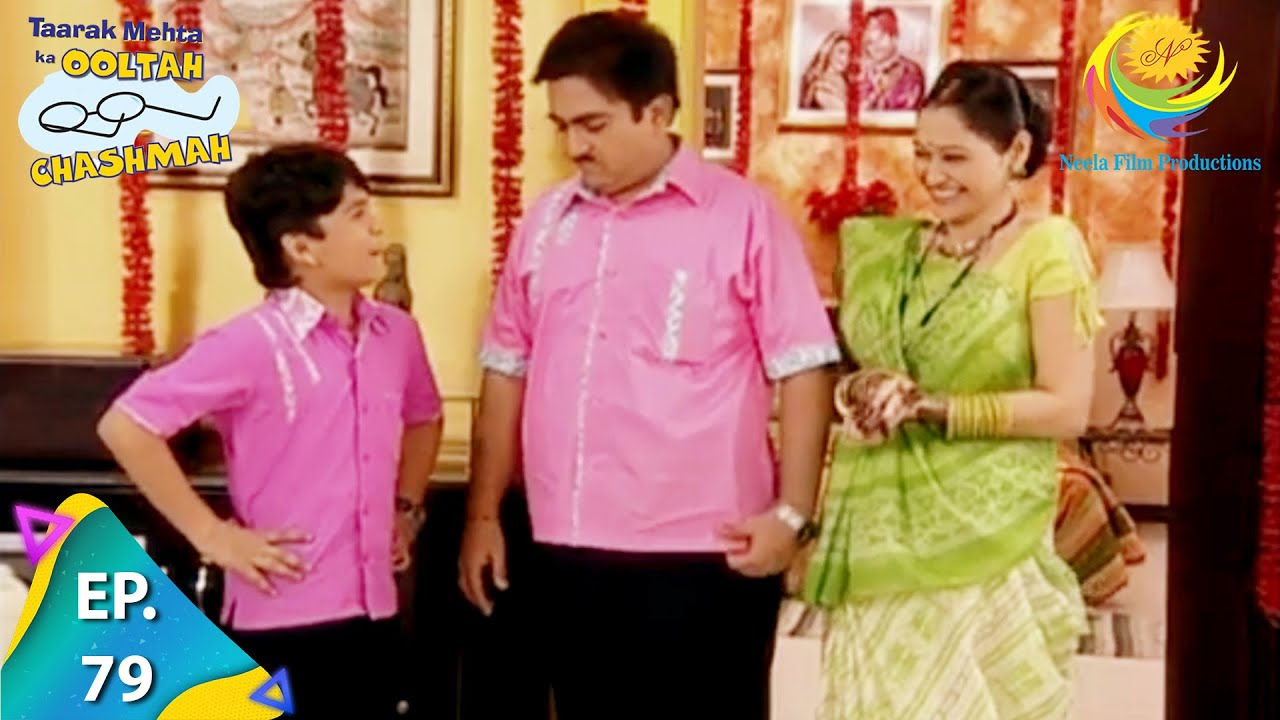 Download Taarak Mehta Ka Ooltah Chashmah - Episode 79 - Full Episode