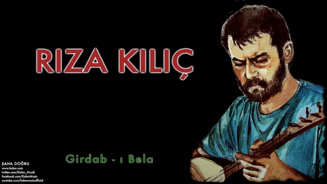 Rıza Kılıç - Girdab - ı Bela [ Şaha Doğru © 2011 Kalan Müzik ]