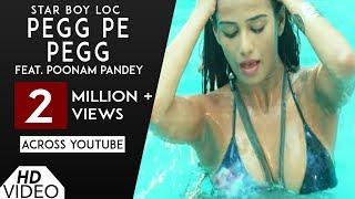 Pegg Pe Pegg (Full Song) | Star Boy LOC | Poonam Pandey | G Skillz | Punjabi Song | Analog Records