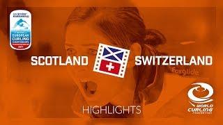 HIGHLIGHTS: Scotland v Switzerland - Women - Le Gruyère AOP European Curling Championships 2017