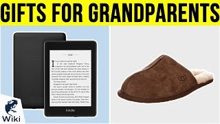 10 Best Gifts For Grandparents 2019