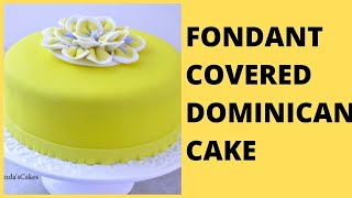 Dominican Cake Covered with Fondant