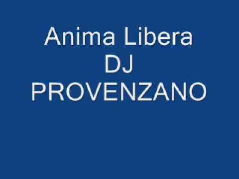 anima libera-dj provenzano