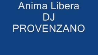 Repeat youtube video anima libera-dj provenzano