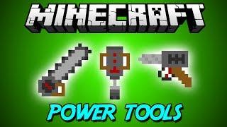 Дрели, Бензопилы, Молотки (Power Tools Mod) - Обзор Мода Minecraft