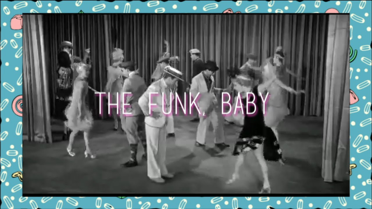 the funk, baby - youtube