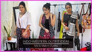 Indo-Western Outfit Ideas for College / Outings | Mix & Match Different Outfits to create New Looks