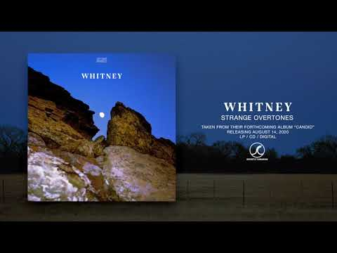 Whitney – Strange Overtones