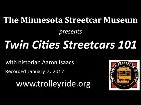 Twin Cities Streetcars 101