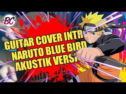 INTRO NARUTO - BLUE BIRD (AKUSTIK VERSION) || By Ikbal_sikopicoklat