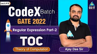 #10   Regular Expression Part-2   Theory of Computation By Ajay Das Sir   CS/IT   GATE 2022