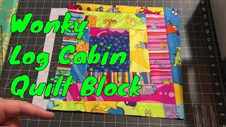Sew With Me - Wonky Log Cabins