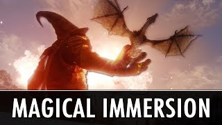 Skyrim Mods: Magical Immersion (6+ Mods)