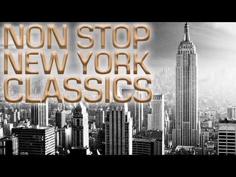 Non Stop Classic Hits Of New York | Over 2 Hours!