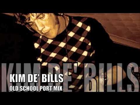 Kim De' Bills Old School 'Port' Mix