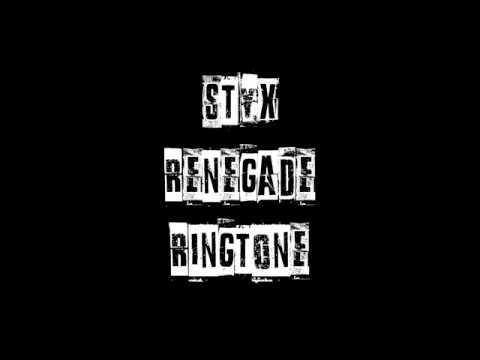 Renegade Styx Ringtone