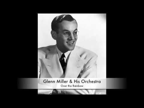 Glenn Miller & His Orchestra: Over the Rainbow (1939)
