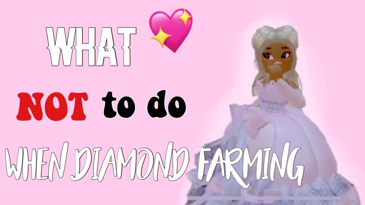 What NOT TO DO When Diamond Farming! ON ROYALE HIGH| Abbie's Outlet