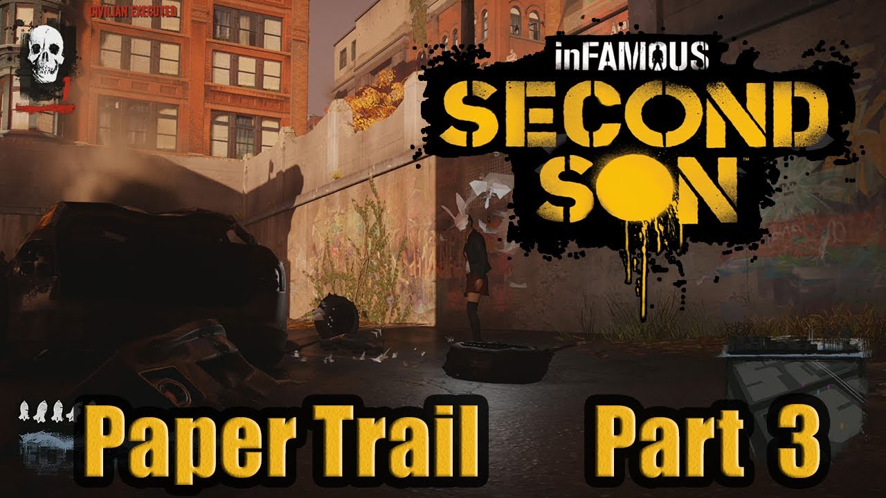 infamous paper trail part 2 help The first infamous: second son paper trail mission was released on march 21, 2014 along with the game, and it can be played during the main story, or after you finish all missions and side activities in seattle.