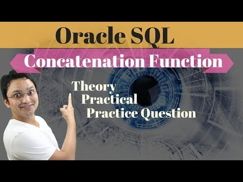Tutorial#33 How To Join  Two Columns Using Concatenation Function In Oracle SQL Database