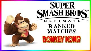 What Does DK Stand For? | Ranked Matches with Donkey Kong | Super Smash Bros Ultimate