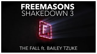 Freemasons Ft. Bailey Tzuke - The Fall