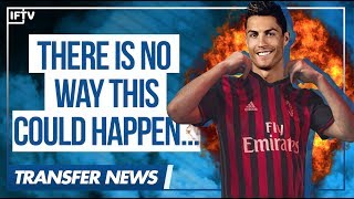 Lol, AC Milan ask for Cristiano Ronaldo... | Serie A Transfer News