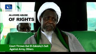 News Across Nigeria: Court Throws Out El-Zakzaky's Suit Against Nigerian Army