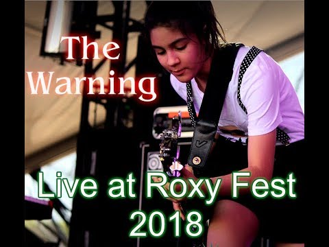 The Warning -  Live at Roxy Fest 2018 - Full Show