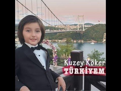 Kuzey Köker - TÜRKİYEM