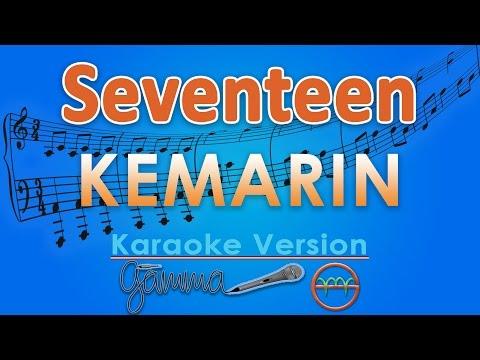 Seventeen - Kemarin (Karaoke Lirik Tanpa Vokal) by GMusic