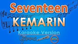 Download Seventeen - Kemarin (Karaoke) | GMusic