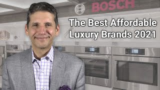 Best Affordable Luxury Appliance Brands 2021 - Ratings   Reviews   Prices