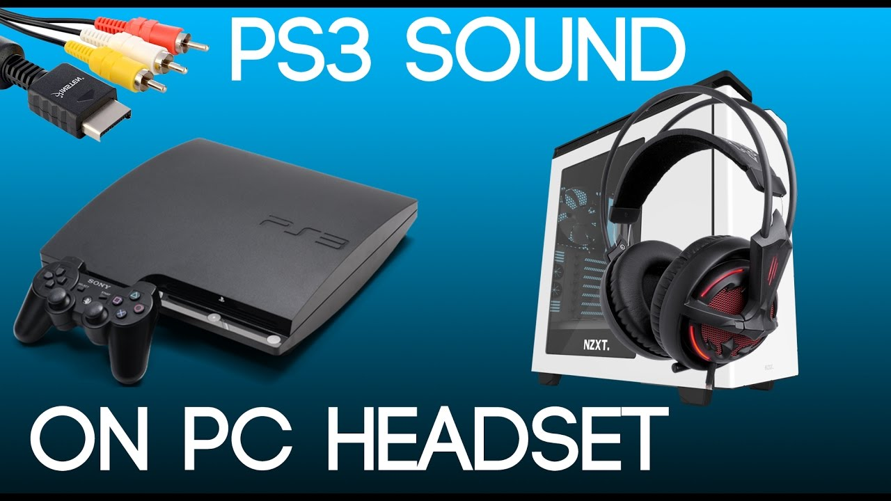 Get your PS3 Game sound on your USB Headphones/Headset on your PC ...
