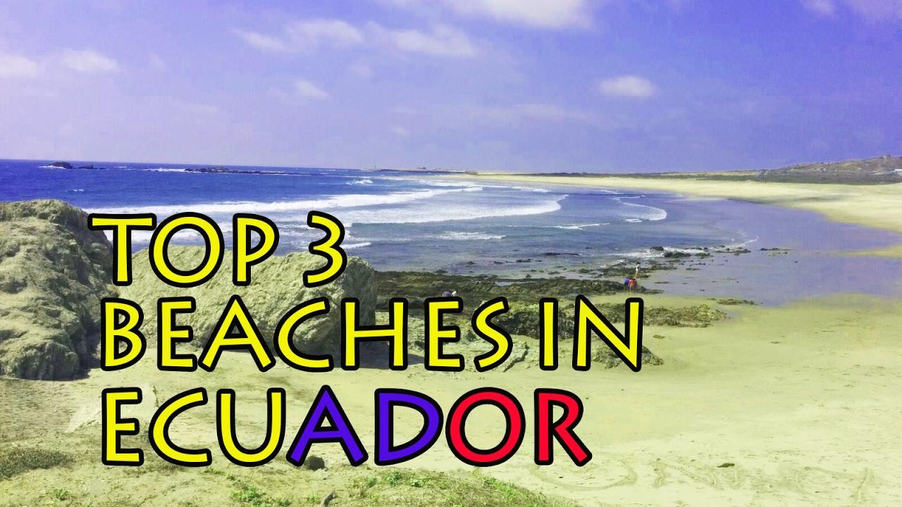 Best Beaches In Ecuador