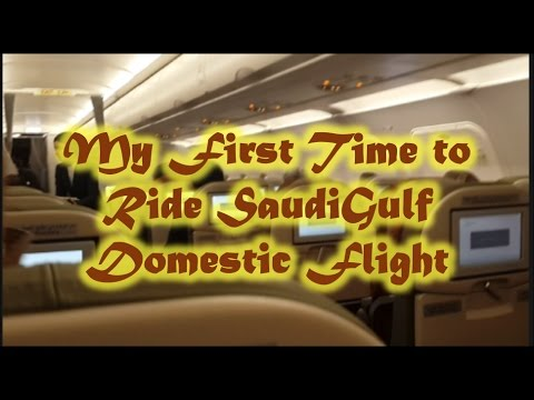 My Travel and SaudiGulf Experience and Review (Dammam-Riyadh Domestic Flight)