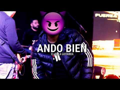 Ando Bien - El De La Guitarra (Corridos)