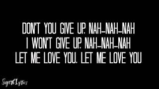 DJ Snake ft. Justin Bieber - Let Me Love You (Lyrics)(ATC, Alex Goot, & KHS Cover)